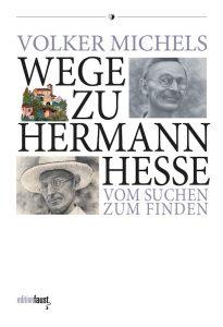 Wege zu Hermann Hesse