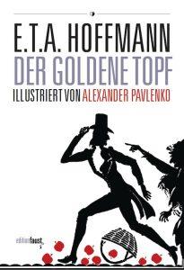 E.T.A. Hoffmann: Der goldene Topf