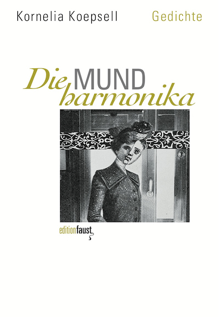 Kornelia Koepsell, Die Mundharmonika
