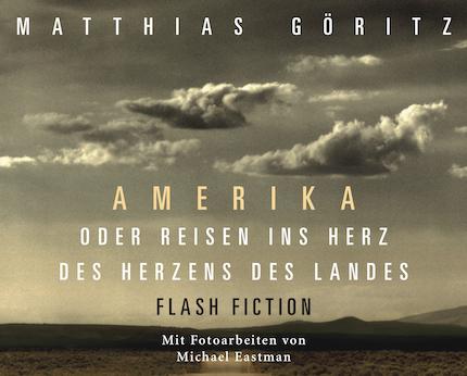 Matthias Göritz, Amerika